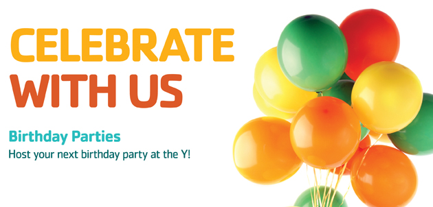 Contact Your Local Branch For Information EAST JEFFERSON YMCA Birthday Party Info